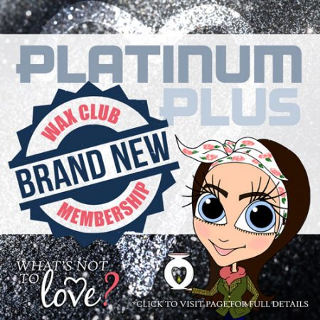 Platinum Plus Wax Club Membership